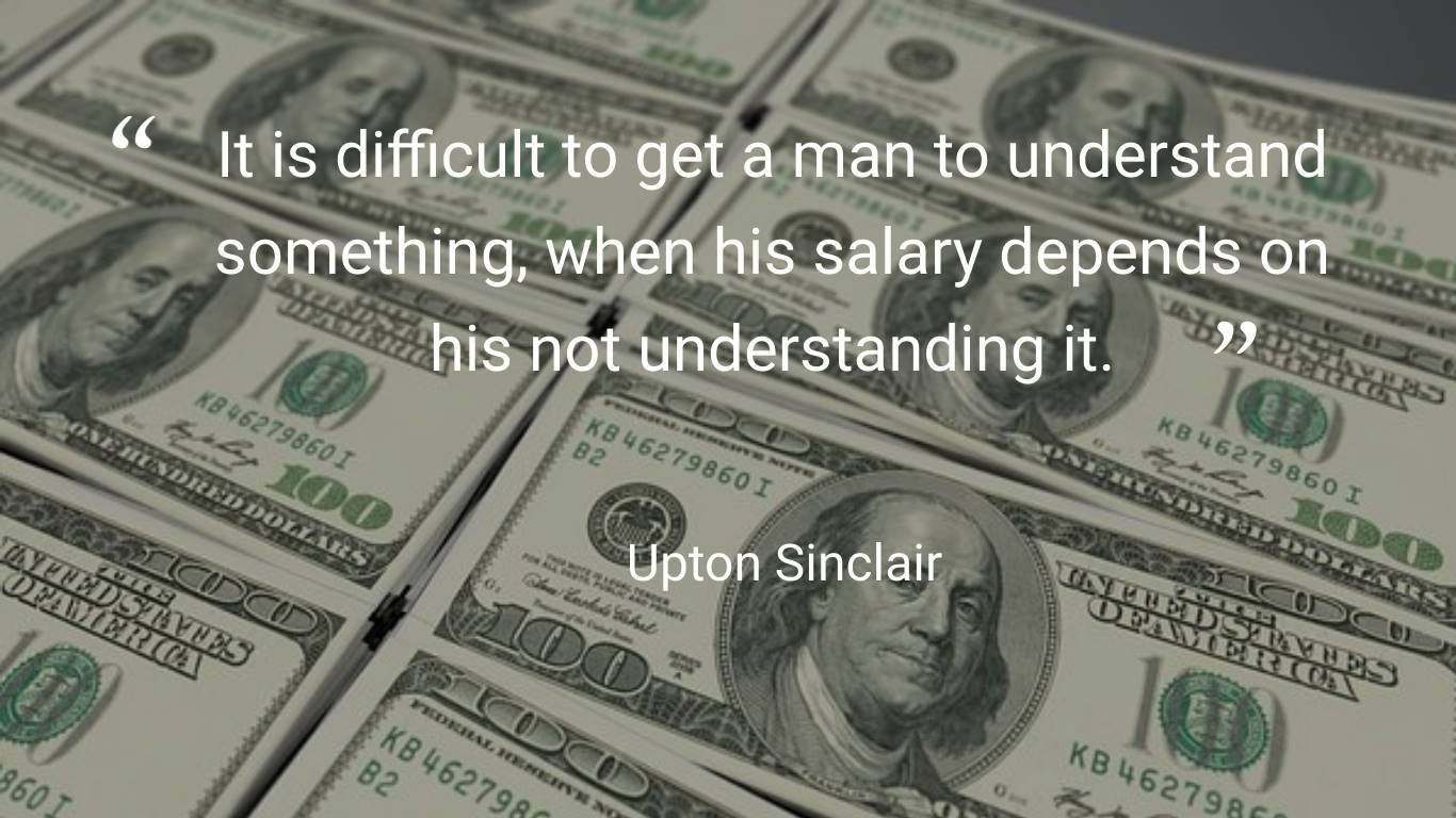 upton sinclair quote with money in background