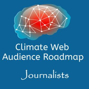 brain on blue background words climate web audience roadmap journalists